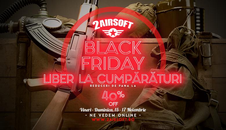 Liber la cumpărături! #BlackFriday